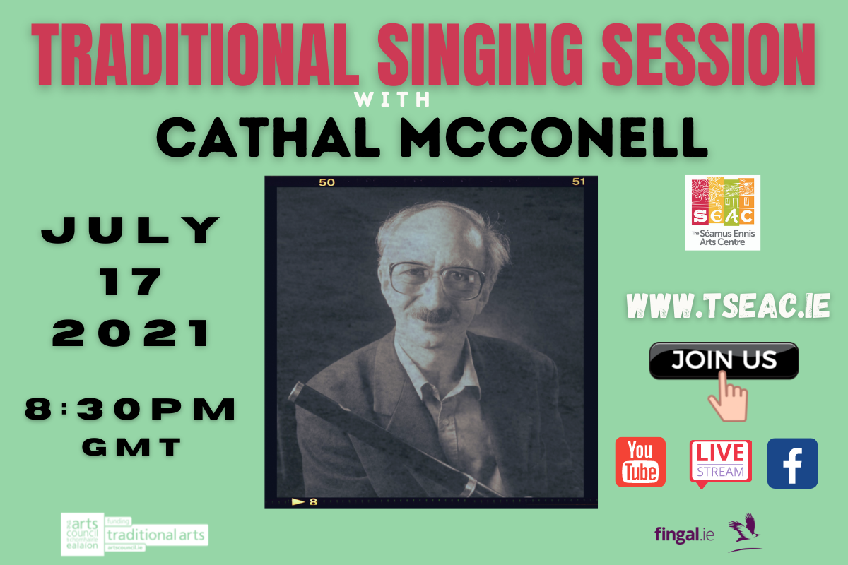 Traditional Singing Session Cathal McConnell Seamus Ennis Arts Centre
