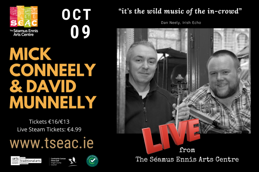 Mick Conneely & David Munnelly: Master Musicians