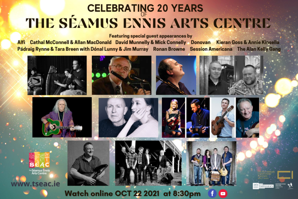 Celebrating 20 years of The Séamus Ennis Arts Centre